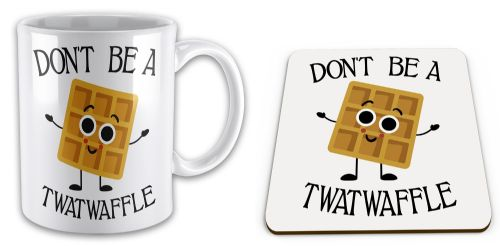 Set of Don't Be A Twatwaffle Funny Rude Waffle Novelty Gift Mug & Coaster